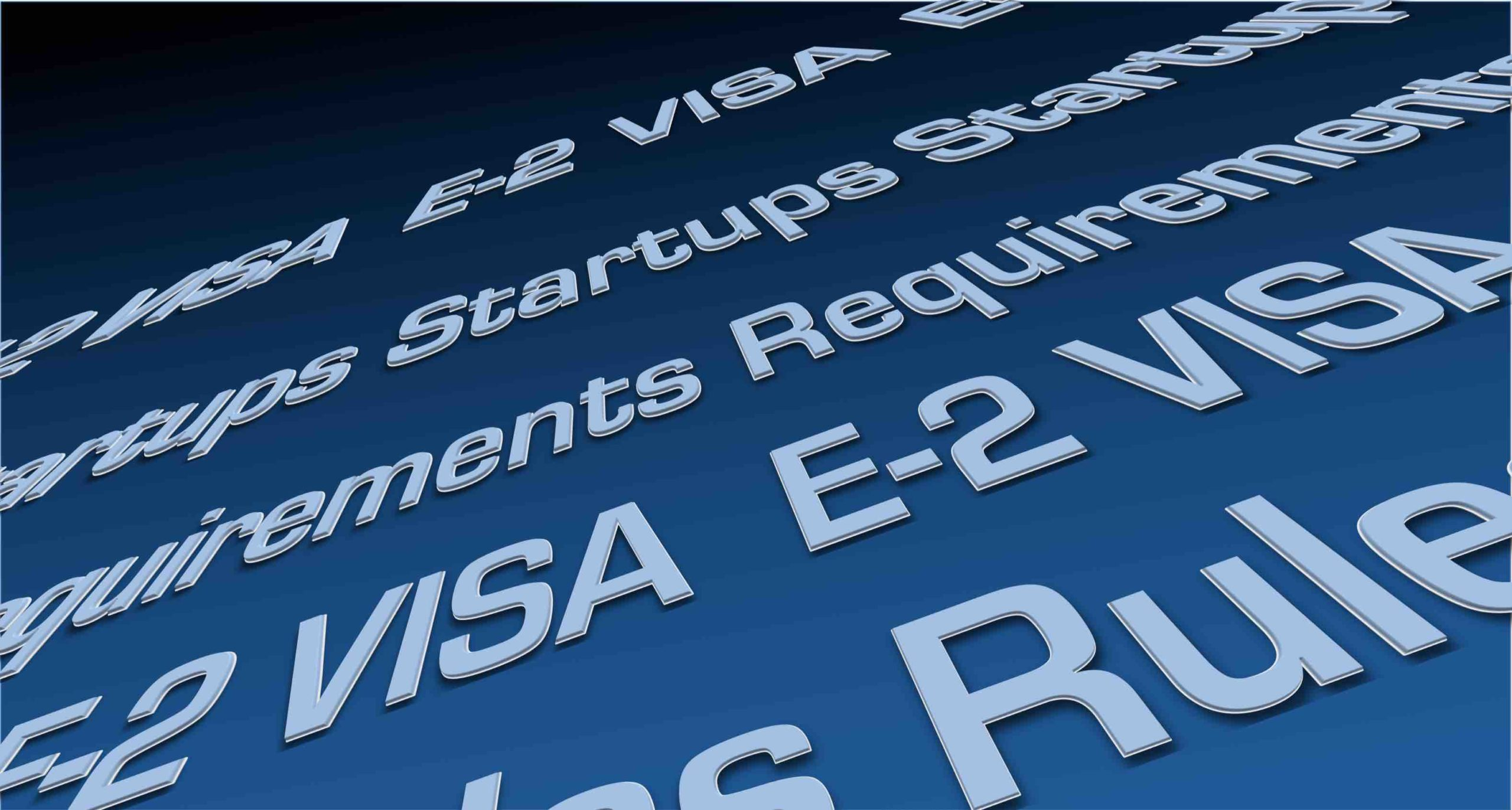 E2 Visa Requirements for Startups [Infographic]